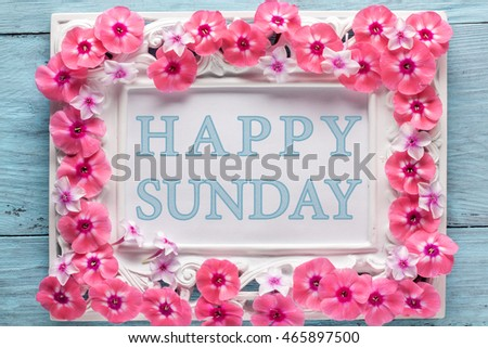 Frame Flowers Text Happy Sunday Closeup Stock Photo Edit Now