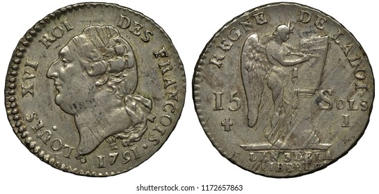 France French silver coin 15 sols 1791, head of King Lois XVI left, winged figure writing boon of Constitution standing on pedestal,