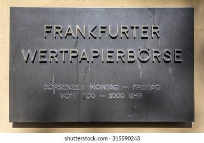 FRANKFURT, GERMANY - MARCH 29, 2014: sign Frankfurter Wertpapierboerse - German stock exchange in front of stock exchange in Frankfurt, Germany. Frankfurt Stock exchange is most important in Germany.