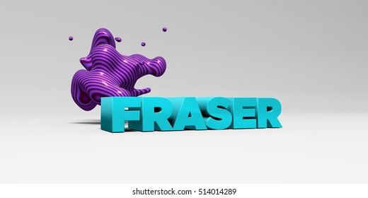 FRASER - 3D rendered colorful headline illustration.  Can be used for an online banner ad or a print postcard.