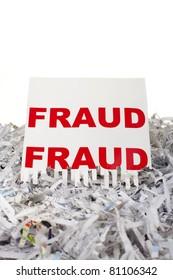 Fraud being put through a shredder, white background.