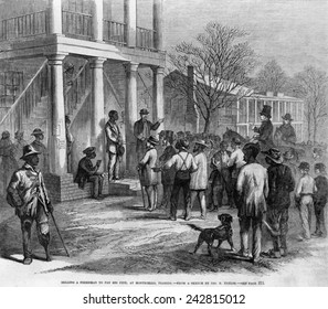 A freedman in Monticello, Florida was auctioned to pay a legal fine in 1867. Impoverished ex-slaves were arrested for vagrancy.