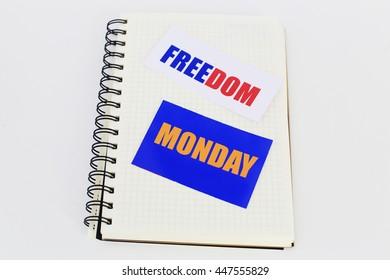 freedom on monday