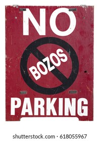 Freestanding wood NO PARKING for BOZOS sign. Humor.Vertical.