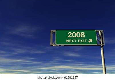Freeway sign, next exit... 2008!