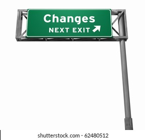 Freeway sign, next exit... Changes!