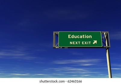 Freeway sign, next exit... Education