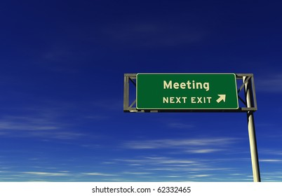 Freeway sign, next exit... Meeting!