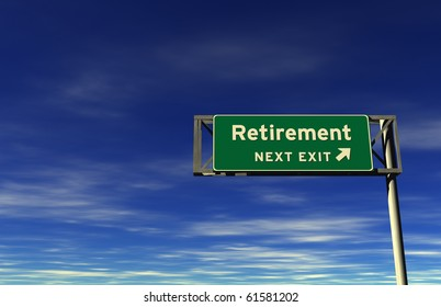 Freeway sign, next exit... Retirement!