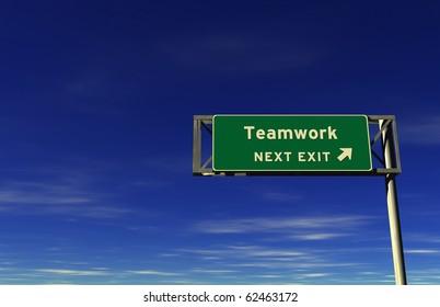 Freeway sign, next exit... Teamwork!