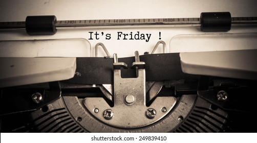 It's Friday concept on typewriter