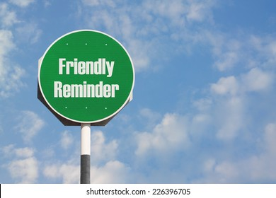 Friendly Reminder Sign