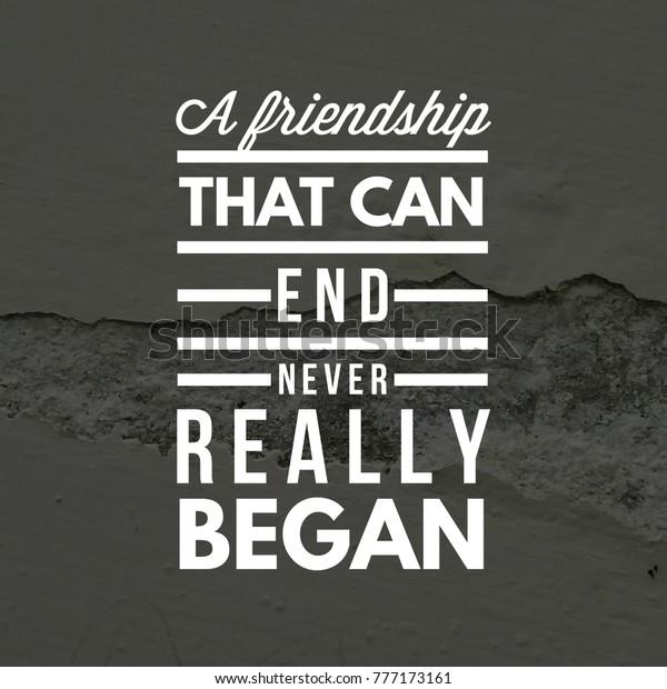 Friendship Quote Best Friend Stock Photo (Edit Now) 777173161