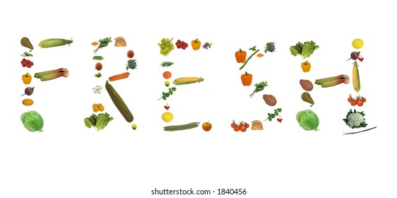 Fruit, vegetable / vegetables, and herbs all isolated against white spelling out the word fresh