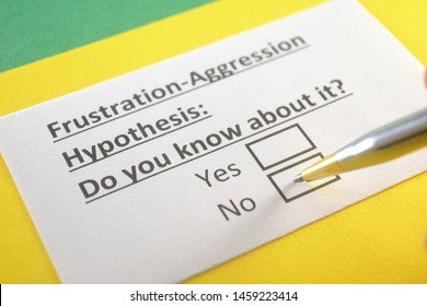 Frustration-Aggression Hypothesis : Do you know about it? yes or no