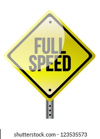 Full speed ahead sign illustration over a white background