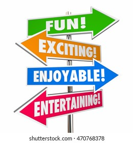 Fun Exciting Entertaining Enjoyable Signs Words 3d Illustration
