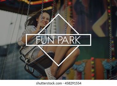 Fun Park Fair Amusement Happiness Pleasure Activities Concept
