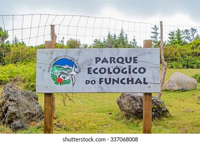 Funchal, Madeira - June 6, 2013: National preserve Parque Ecologico do Funchal signpost - the national park is located in the north of city Funchal