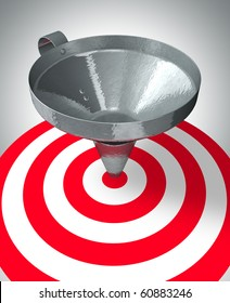 A funnel help to center the target - business concept
