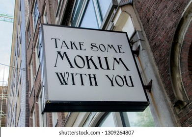 Funny Billboard Take Some Mokum With You At Amsterdam The Netherlands 2018