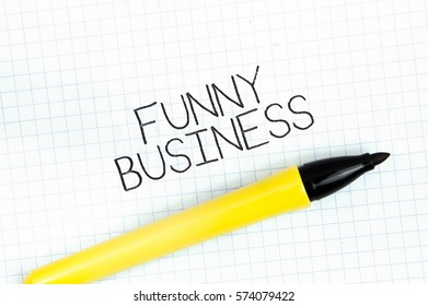 FUNNY BUSINESS concept write text on notebook