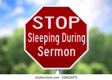 Funny Christian Sign - Stop Sleeping During Sermon