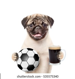 Funny puppy holding a soccer ball and beer. Isolated on white background