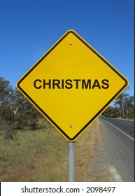 "Funny road sign ""Caution, Christmas ahead"""