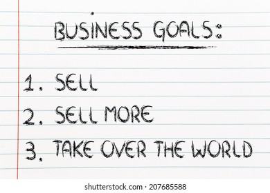funny steps for business success: sell, sell more, take over the world