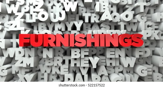 FURNISHINGS -  Red text on typography background - 3D rendered royalty free stock image. This image can be used for an online website banner ad or a print postcard.