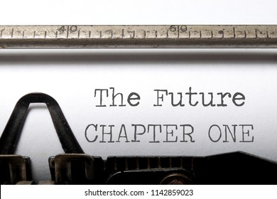 The future chapter one printed on an old typewriter