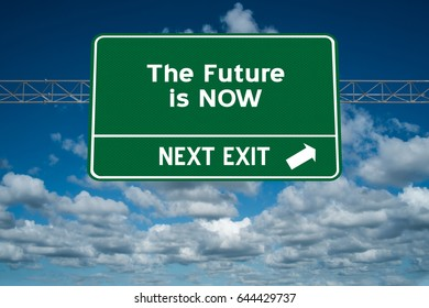 The Future is Now highway sign