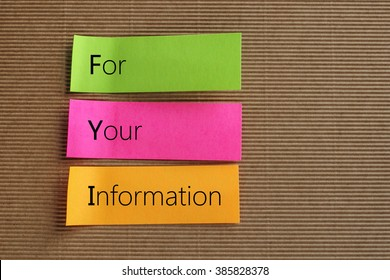 FYI, For Your Information text on colorful sticky notes