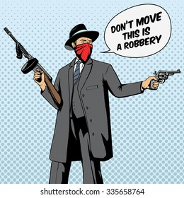 Gangster with gun robbery pop art retro style  raster illustration. Comic book imitation