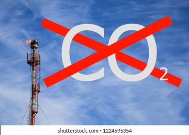 Gas flare vertical installation,Burning torch and the inscription CO2, crossed out by red lines, concept of ecology, stop by exhaust gases, save the ozone layer, Save our planet