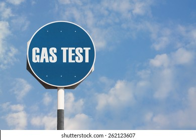 Gas Test Sign