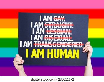 I am Gay/Straight/Lesbian/Bisexual/Trans I am Human card with rainbow background