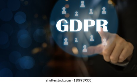 GDPR General Data Protection Regulation for European Union concept, Businessman or IT technologist with text GDPR and icons of people. Security of personal information and identity on the internet.