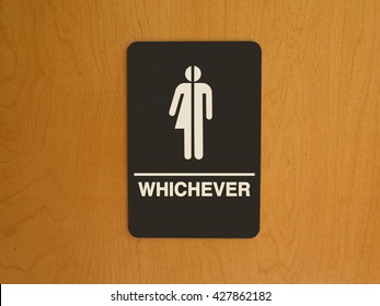"""Gender Neutral Restroom sign that says, """"Whichever"""""""