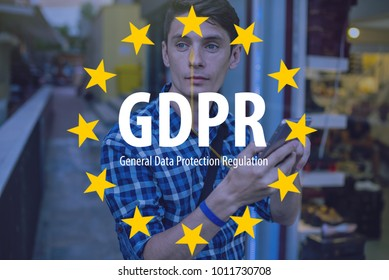 General Data Protection Regulation GDPR . The text with the EU flag in the background a man uses a mobile phone