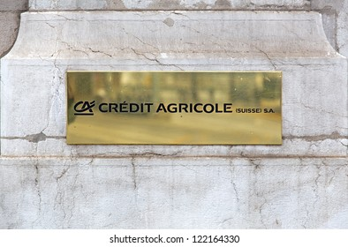 GENEVA - DEC. 15: A sign for Credit Agricole bank on December 15, 2012 in Geneva, Switzerland.  Established for more than 130 years Credit Agricole (Suisse) SA headquarters are located in Geneva.