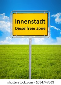 A german city sign with the text downtown - diesel free zone in german language