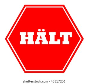 German halt stop sign, isolated on white background.