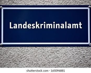 German Land Office of Criminal Investigation Sign, Germany
