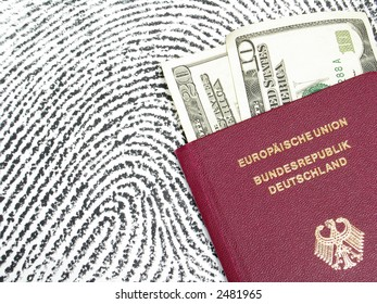 German passport and dollar notes with a fingerprint in the background