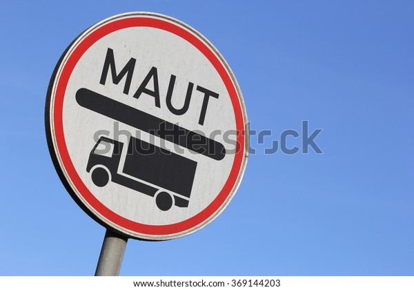 German road sign: toll road for heavy lorries (translation: toll)