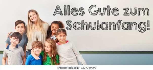 """German text """"Alles Gute zum Schulanfang"""" (all the best for back to school) with class of schoolchildren"""