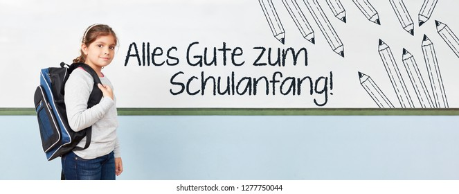 "German text ""Alles Gute zum Schulanfang"" (All the best for back to school) as header with student in elementary school"