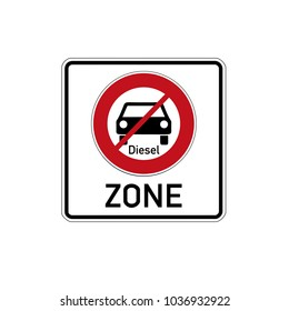 German traffic sign  for diesel driving prohibited zonewith german text for applies to diesel zone, isolated on white